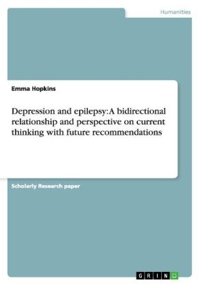 Depression and epilepsy: A bidirectional relationship and perspective on current thinking with future recommendations | Dodax.ch