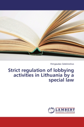 Strict regulation of lobbying activities in Lithuania by a special law | Dodax.at