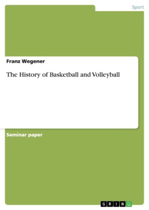 The History of Basketball and Volleyball | Dodax.pl