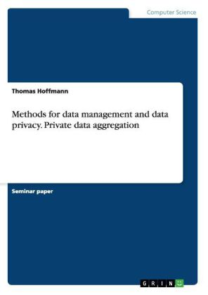 Methods for data management and data privacy. Private data aggregation | Dodax.pl