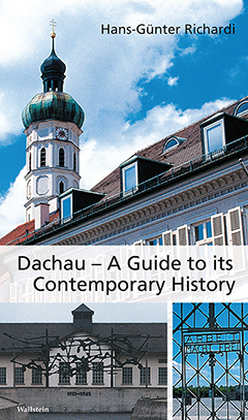 Dachau - A Guide to its Contemporary History | Dodax.ch
