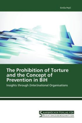 The Prohibition of Torture and the Concept of Prevention in BiH   Dodax.ch