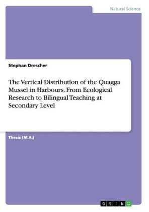 The Vertical Distribution of the Quagga Mussel in Harbours. From Ecological Research to Bilingual Teaching at Secondary Level | Dodax.ch