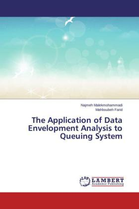 The Application of Data Envelopment Analysis to Queuing System | Dodax.at