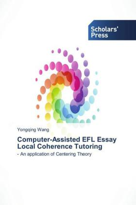 Computer-Assisted EFL Essay Local Coherence Tutoring   Dodax.ch
