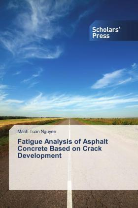 Fatigue Analysis of Asphalt Concrete Based on Crack Development | Dodax.at