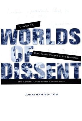 Worlds of Dissent - Charter 77, The Plastic People of the Universe, and Czech Culture under Communism | Dodax.ch