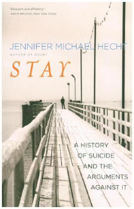 Stay - A History of Suicide and the Philosophies Against It | Dodax.de