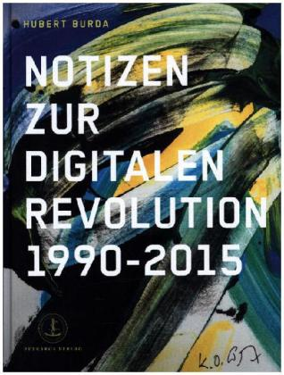 Notizen zur Digitalen Revolution 1990 - 2015 | Dodax.ch