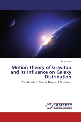 Motion Theory of Graviton and its Influence on Galaxy Distribution | Dodax.ch