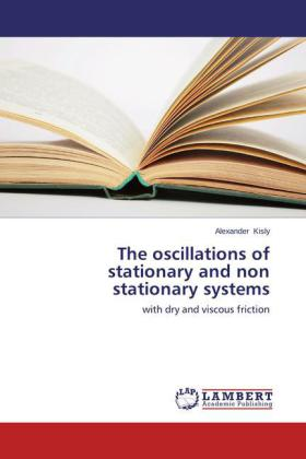 The oscillations of stationary and non stationary systems   Dodax.de