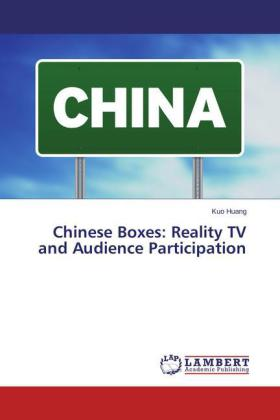 Chinese Boxes: Reality TV and Audience Participation | Dodax.de