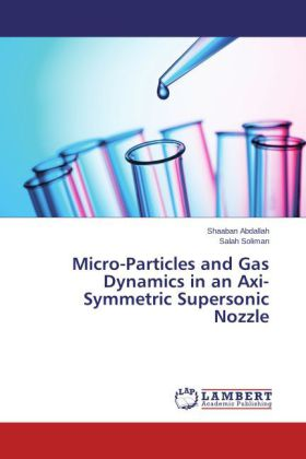 Micro-Particles and Gas Dynamics in an Axi-Symmetric Supersonic Nozzle | Dodax.pl