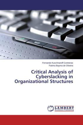 Critical Analysis of Cyberslacking in Organizational Structures | Dodax.at