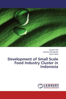 Development of Small Scale Food Industry Cluster in Indonesia | Dodax.de