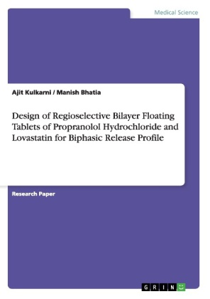 Design of Regioselective Bilayer Floating Tablets of Propranolol Hydrochloride and Lovastatin for Biphasic Release Profile | Dodax.pl