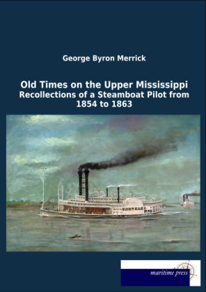 Old Times on the Upper Mississippi | Dodax.de