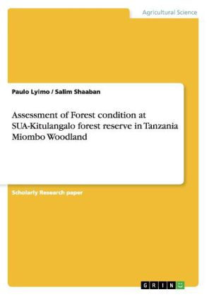 Assessment of Forest condition at SUA-Kitulangalo forest reserve in Tanzania Miombo Woodland   Dodax.ch