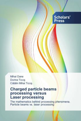 Charged particle beams processing versus Laser processing | Dodax.de