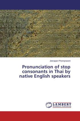 Pronunciation of stop consonants in Thai by native English speakers | Dodax.at