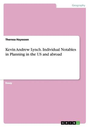 Kevin Andrew Lynch. Individual Notables in Planning in the US and abroad | Dodax.nl