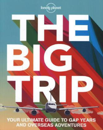 Lonely Planet The Big Trip | Dodax.ch