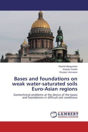 Bases and foundations on weak water-saturated soils Euro-Asian regions | Dodax.pl