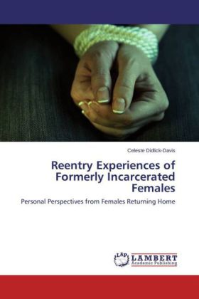 Reentry Experiences of Formerly Incarcerated Females | Dodax.at