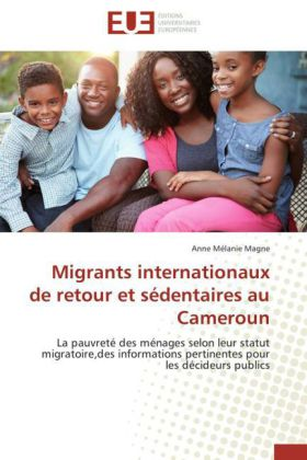 Migrants internationaux de retour et sédentaires au Cameroun | Dodax.de