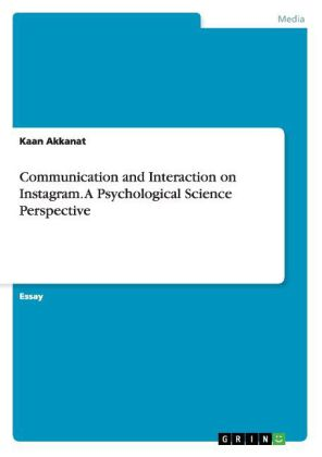 Communication and Interaction on Instagram. A Psychological Science Perspective | Dodax.ch