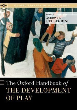 The Oxford Handbook of the Development of Play | Dodax.ch