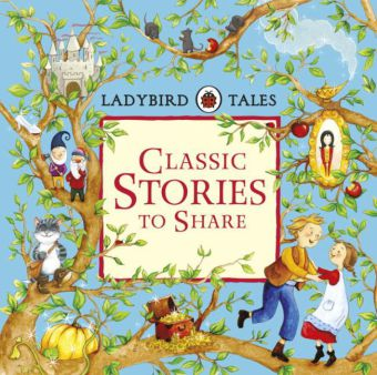 Ladybird Tales: Classic Stories to Share | Dodax.co.uk