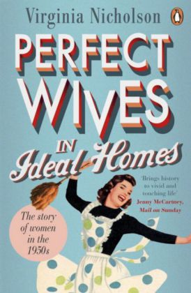 Perfect Wives in Ideal Homes | Dodax.at