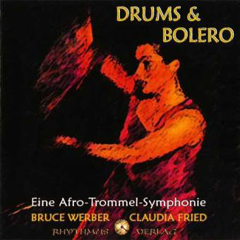 Drums & Bolero - Eine Afro-Trommel-Symphonie, 1 Audio-CD | Dodax.co.uk