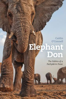 Elephant Don - The Politics of a Pachyderm Posse | Dodax.at