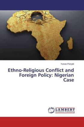 Ethno-Religious Conflict and Foreign Policy: Nigerian Case | Dodax.pl