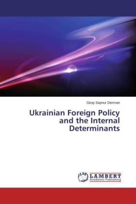 Ukrainian Foreign Policy and the Internal Determinants | Dodax.de