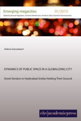 Dynamics of Public Space in a Globalizing City | Dodax.ch