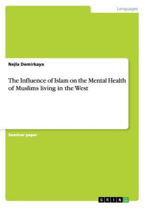 The Influence of Islam on the Mental Health of Muslims living in the West | Dodax.pl