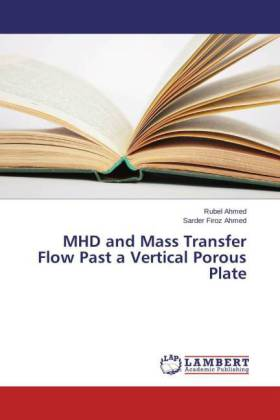 MHD and Mass Transfer Flow Past a Vertical Porous Plate | Dodax.ch