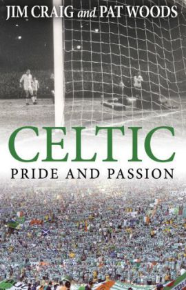 Celtic: Pride and Passion | Dodax.ch