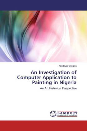 An Investigation of Computer Application to Painting in Nigeria | Dodax.at