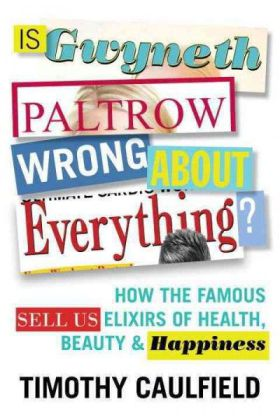 Is Gwyneth Paltrow Wrong About Everything? | Dodax.ch