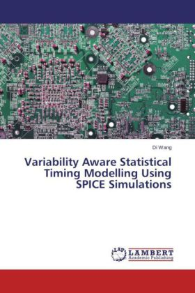 Variability Aware Statistical Timing Modelling Using SPICE Simulations | Dodax.ch