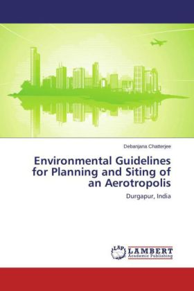 Environmental Guidelines for Planning and Siting of an Aerotropolis | Dodax.de