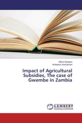 Impact of Agricultural Subsidies, The case of Gwembe in Zambia   Dodax.de