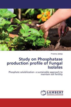 Study on Phosphatase production profile of Fungal Isolates | Dodax.ch