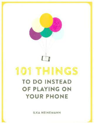 101 Things To Do Instead of Playing on Your Phone | Dodax.ch
