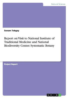 Report on Visit to National Institute of Traditional Medicine and National Biodiversity Center. Systematic Botany | Dodax.pl