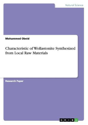 Characteristic of Wollastonite Synthesized from Local Raw Materials | Dodax.de